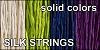 silk STRING  per strand