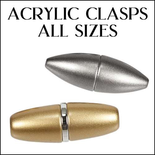 Acrylic Clasps<br>All Sizes